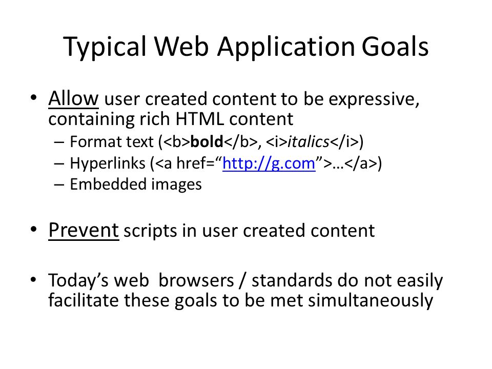 Typical Web Application Goals