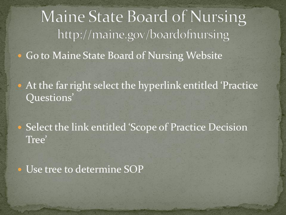 Maine State Board of Nursing http://maine.gov/boardofnursing