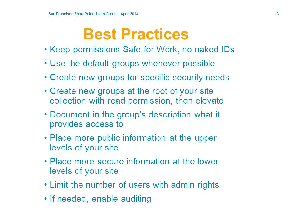 Best Practices Keep permissions Safe for Work, no naked IDs