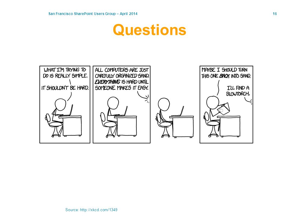 Questions Source: http://xkcd.com/1349
