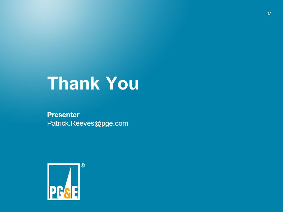 Thank You Presenter Patrick.Reeves@pge.com