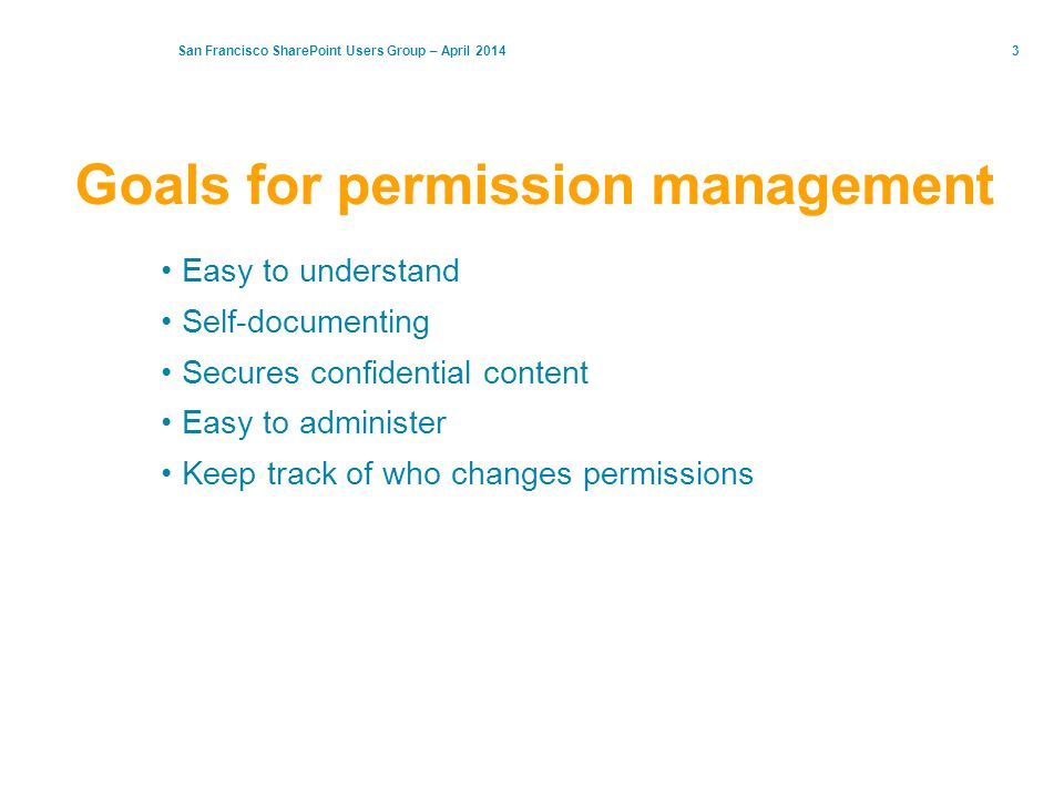 Goals for permission management