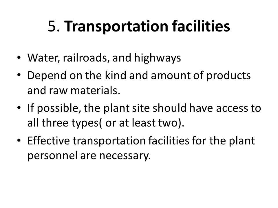 5. Transportation facilities