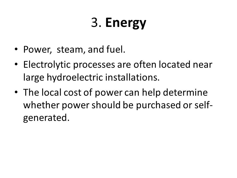 3. Energy Power, steam, and fuel.