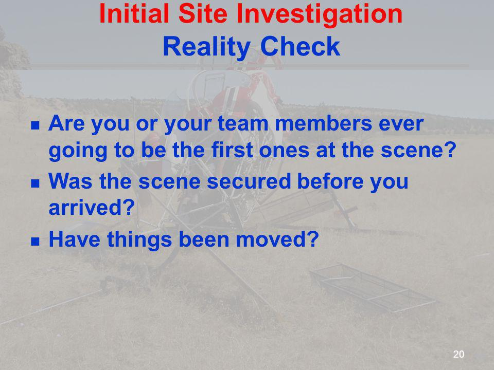 Initial Site Investigation Reality Check