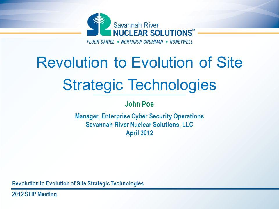 Revolution to Evolution of Site Strategic Technologies