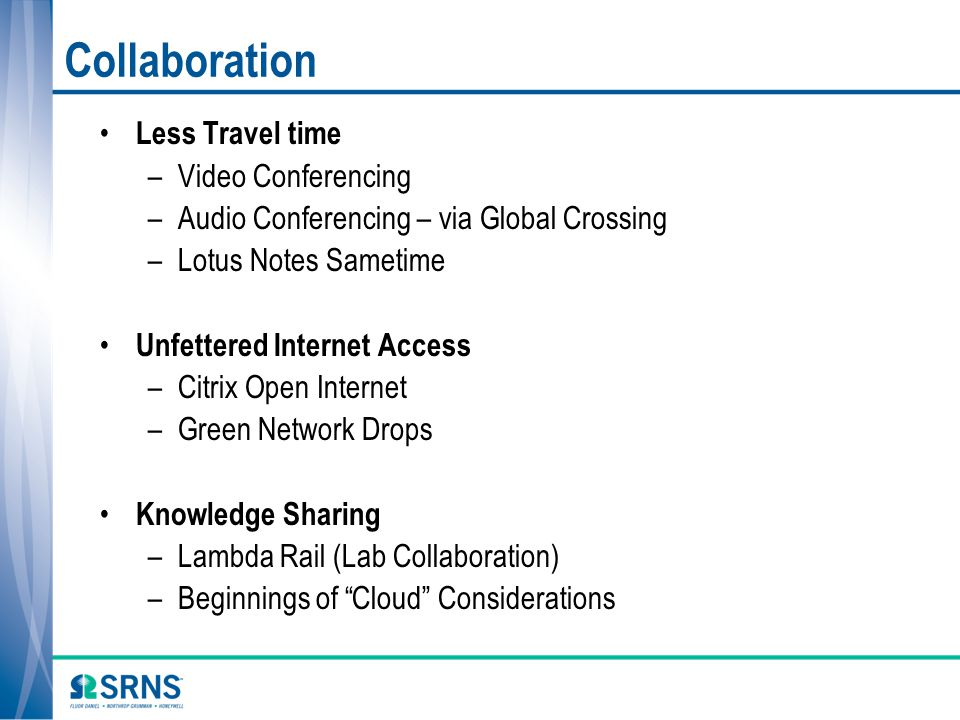 Collaboration Less Travel time Video Conferencing