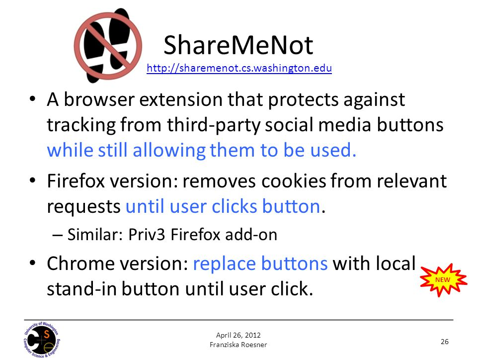 ShareMeNot http://sharemenot.cs.washington.edu.