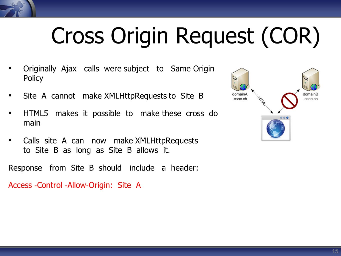 Cross Origin Request (COR)