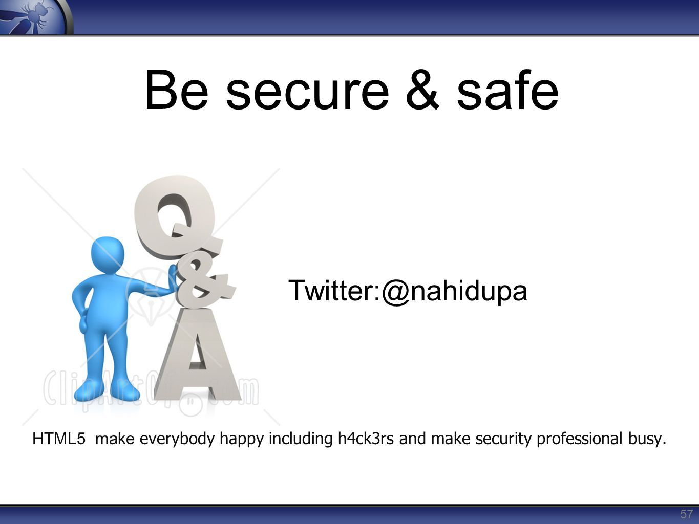 Be secure & safe Twitter:@nahidupa