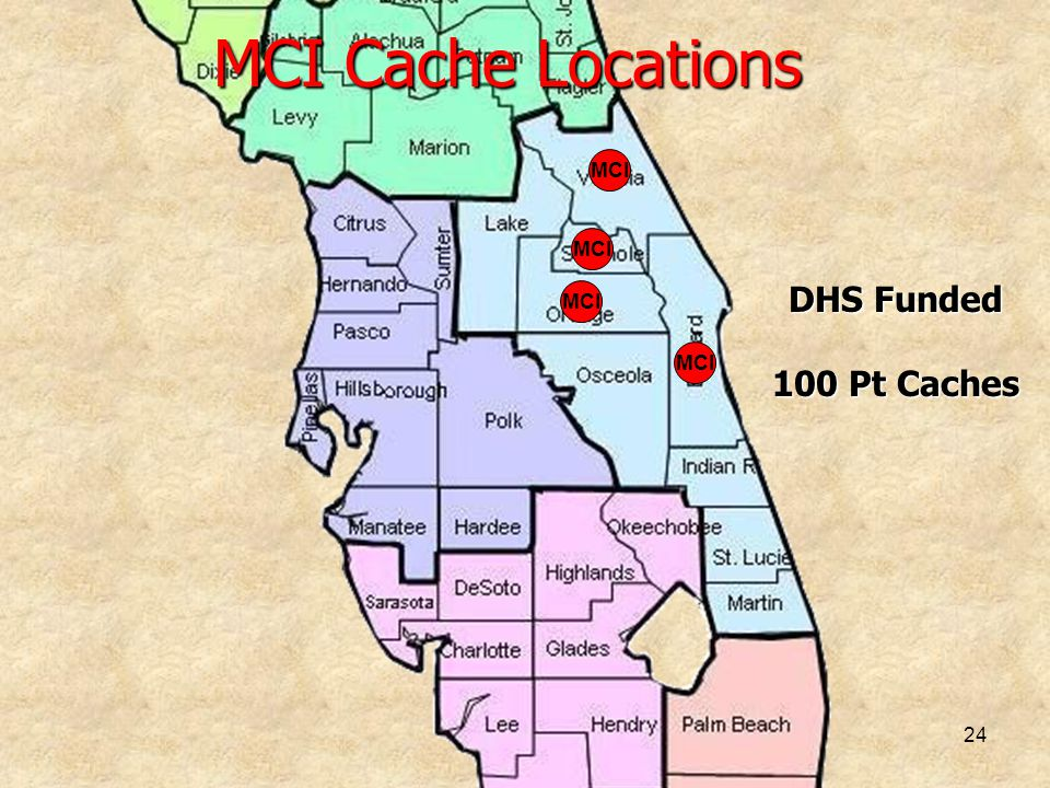 MCI Cache Locations MCI MCI DHS Funded 100 Pt Caches MCI MCI