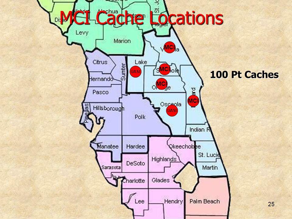 MCI Cache Locations MCI MCI UASI 100 Pt Caches MCI MCI UASI