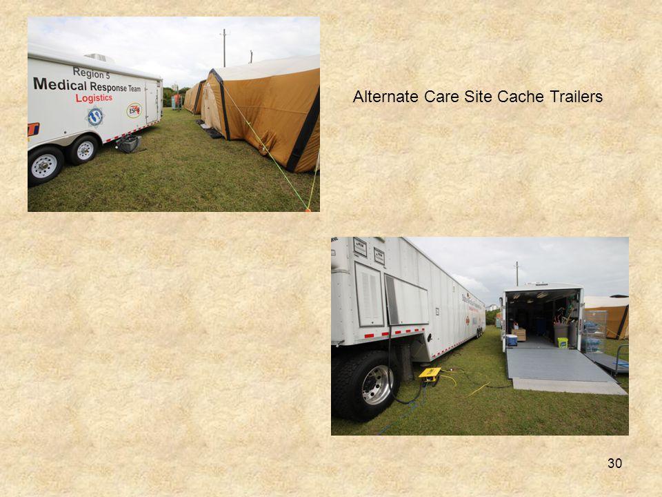 Alternate Care Site Cache Trailers