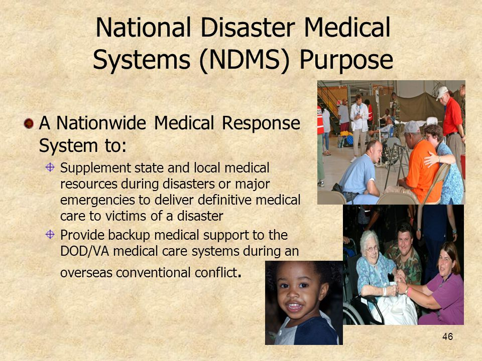 National Disaster Medical Systems (NDMS) Purpose