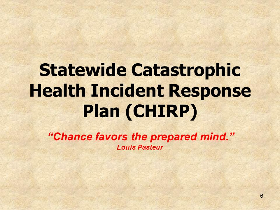 Statewide Catastrophic Health Incident Response Plan (CHIRP)