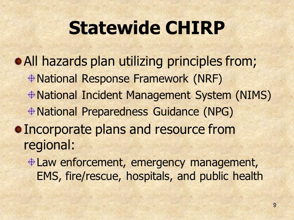 Statewide CHIRP All hazards plan utilizing principles from;