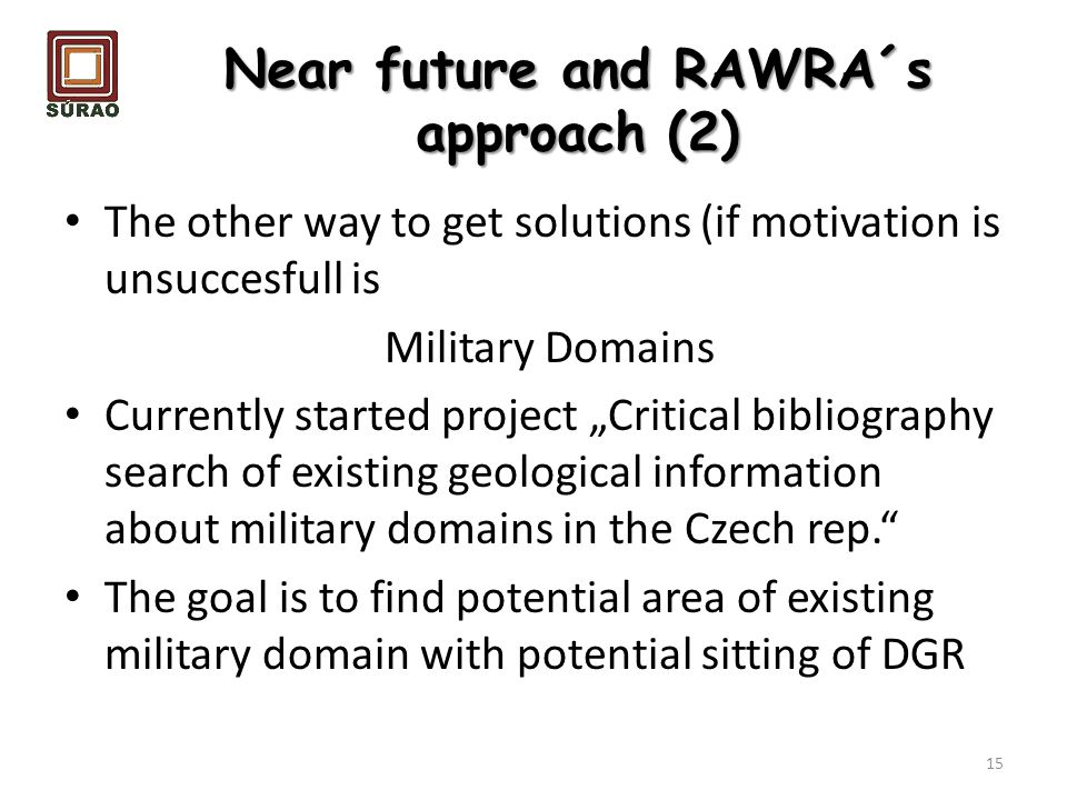 Near future and RAWRA´s approach (2)
