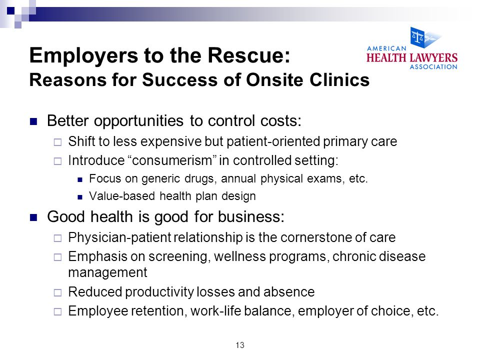 Employers to the Rescue: Reasons for Success of Onsite Clinics