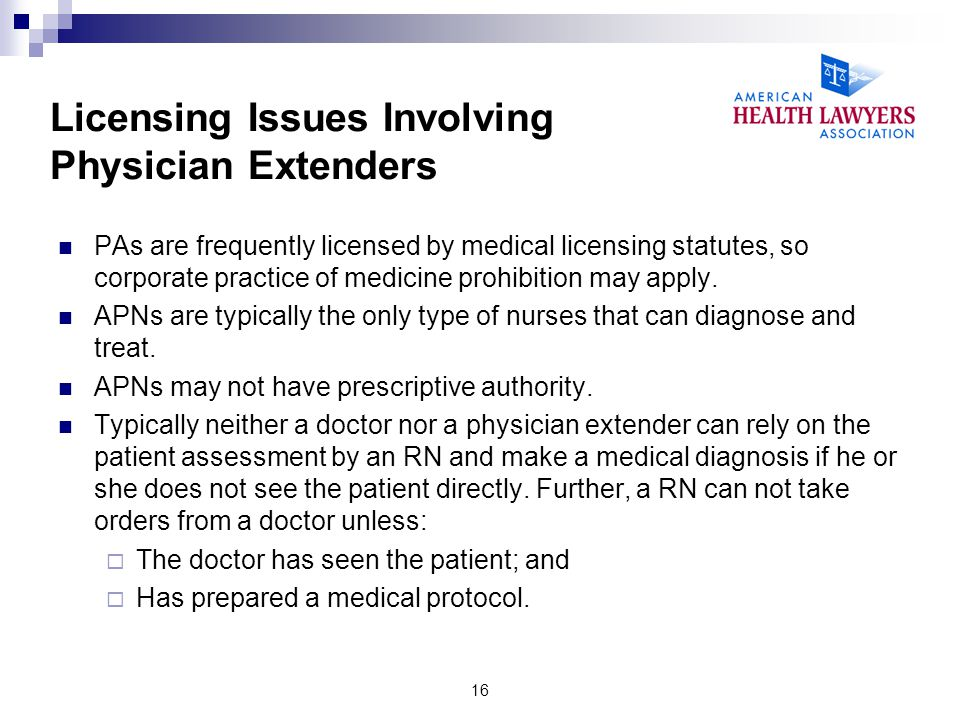 Licensing Issues Involving Physician Extenders