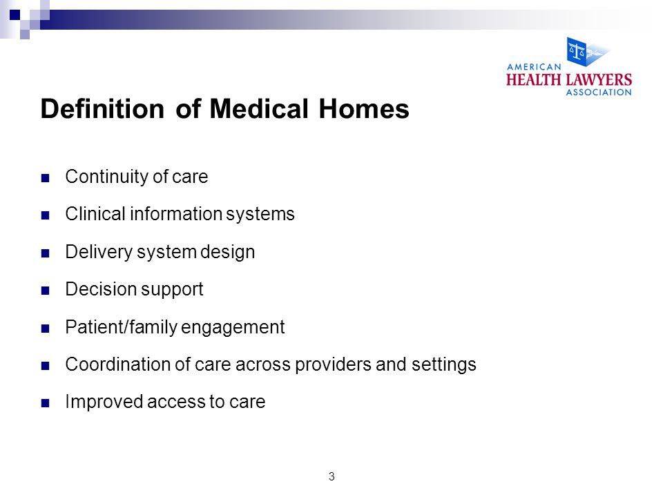 Definition of Medical Homes