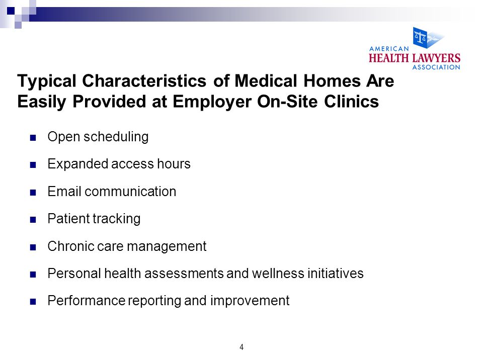 Typical Characteristics of Medical Homes Are Easily Provided at Employer On-Site Clinics