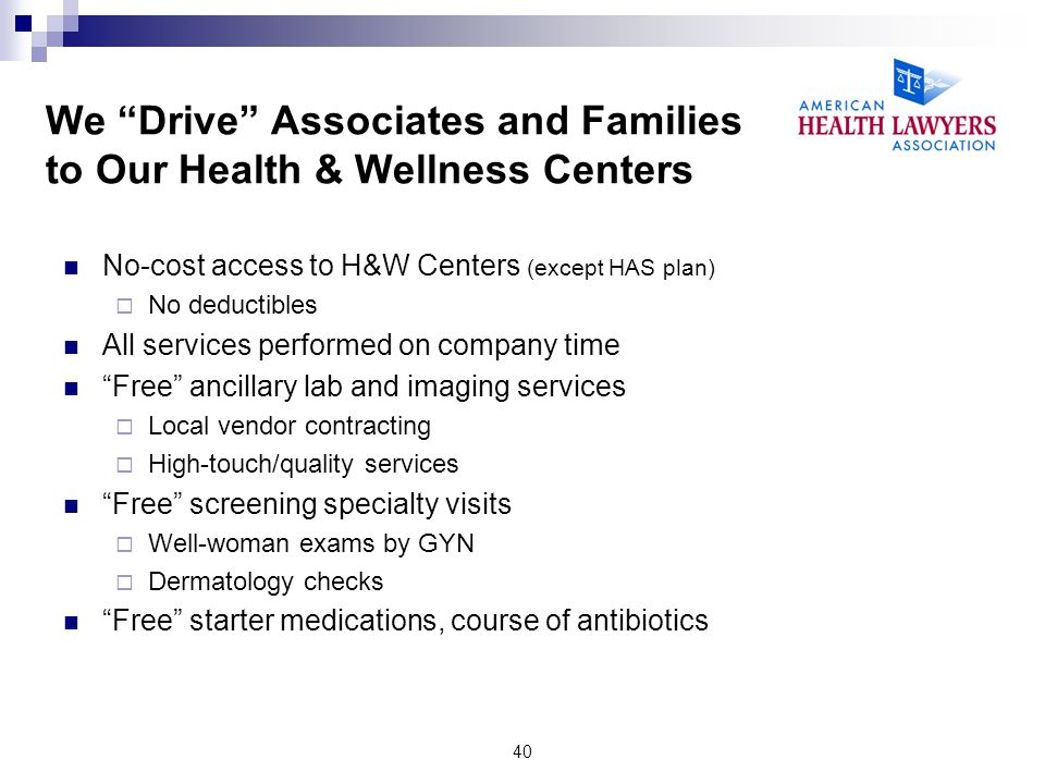 We Drive Associates and Families to Our Health & Wellness Centers