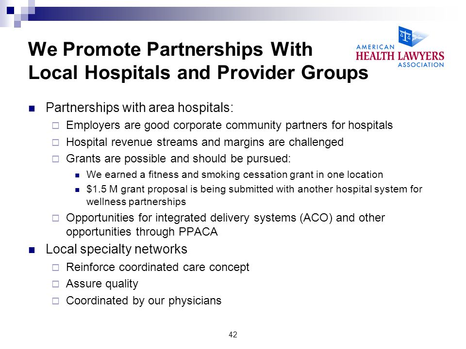 We Promote Partnerships With Local Hospitals and Provider Groups