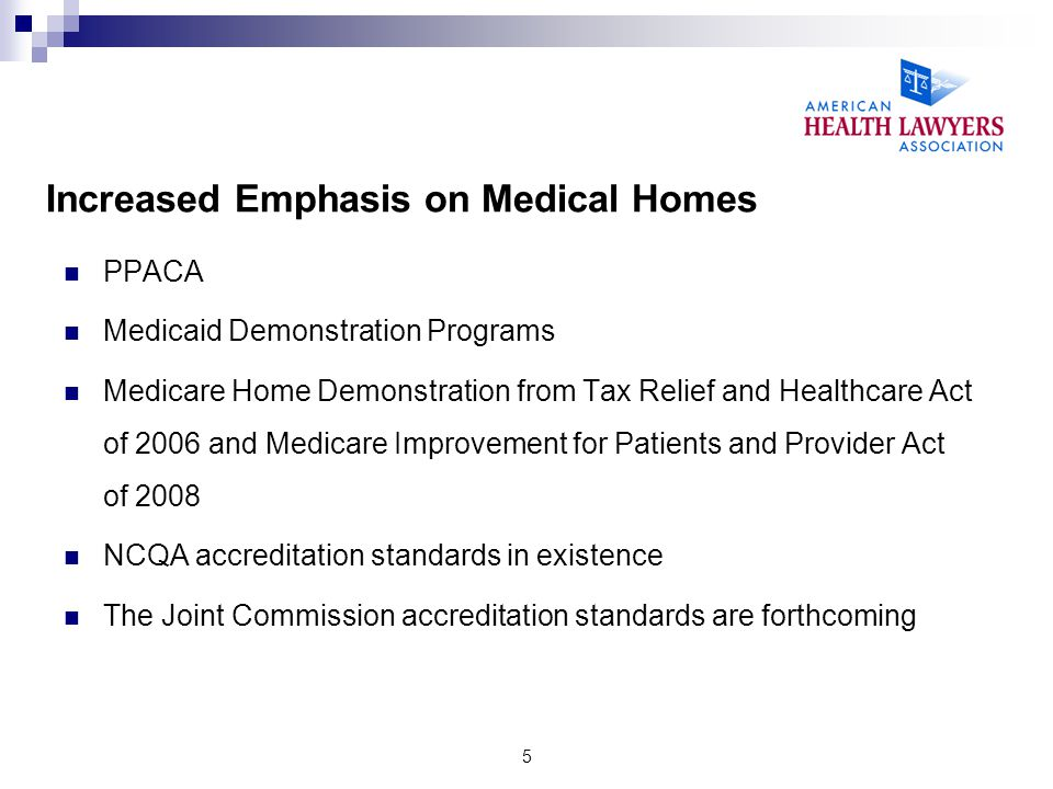 Increased Emphasis on Medical Homes