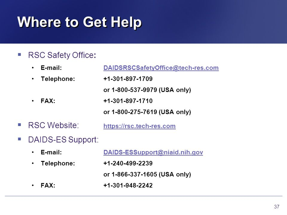 Where to Get Help RSC Safety Office: