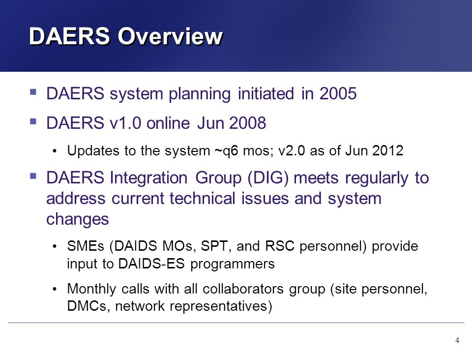 DAERS Overview DAERS system planning initiated in 2005