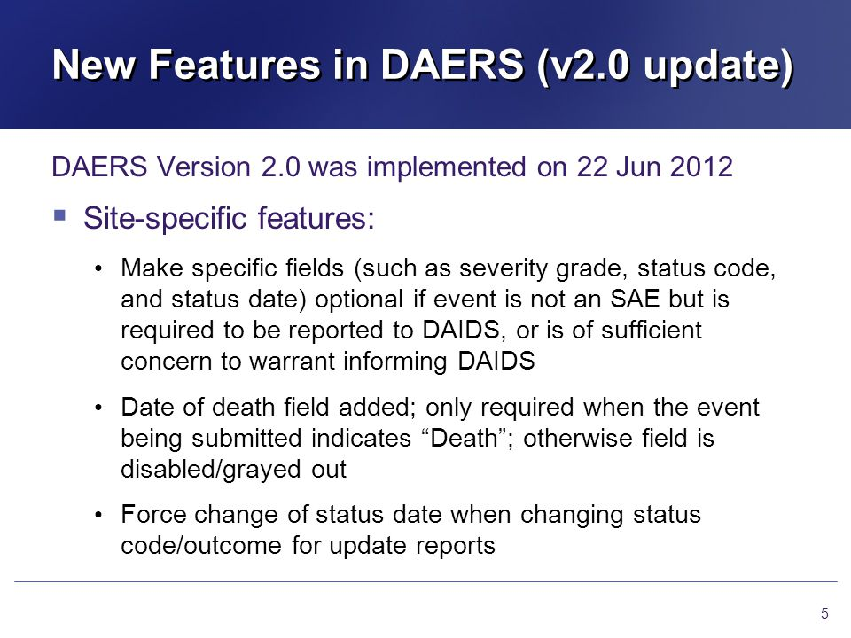 New Features in DAERS (v2.0 update)