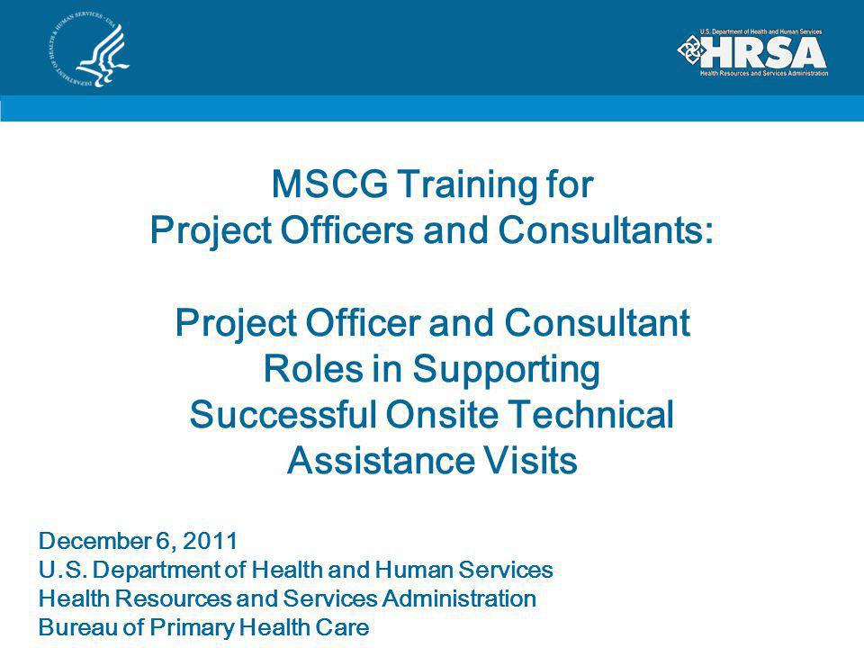 MSCG Training for Project Officers and Consultants: Project Officer and Consultant Roles in Supporting Successful Onsite Technical Assistance Visits