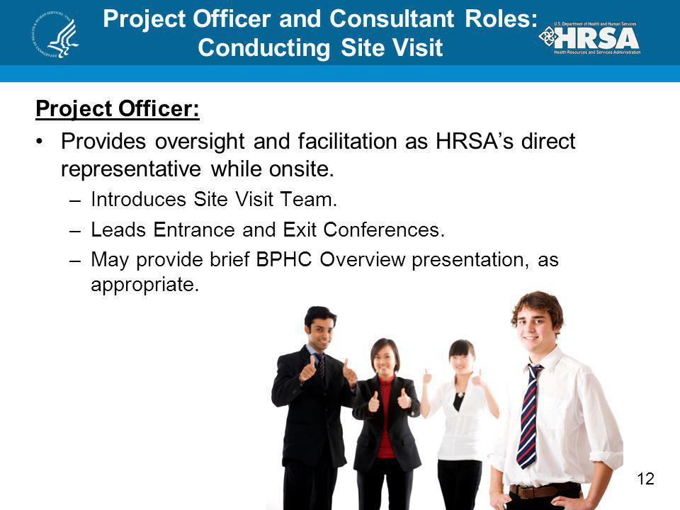 Project Officer and Consultant Roles: Conducting Site Visit