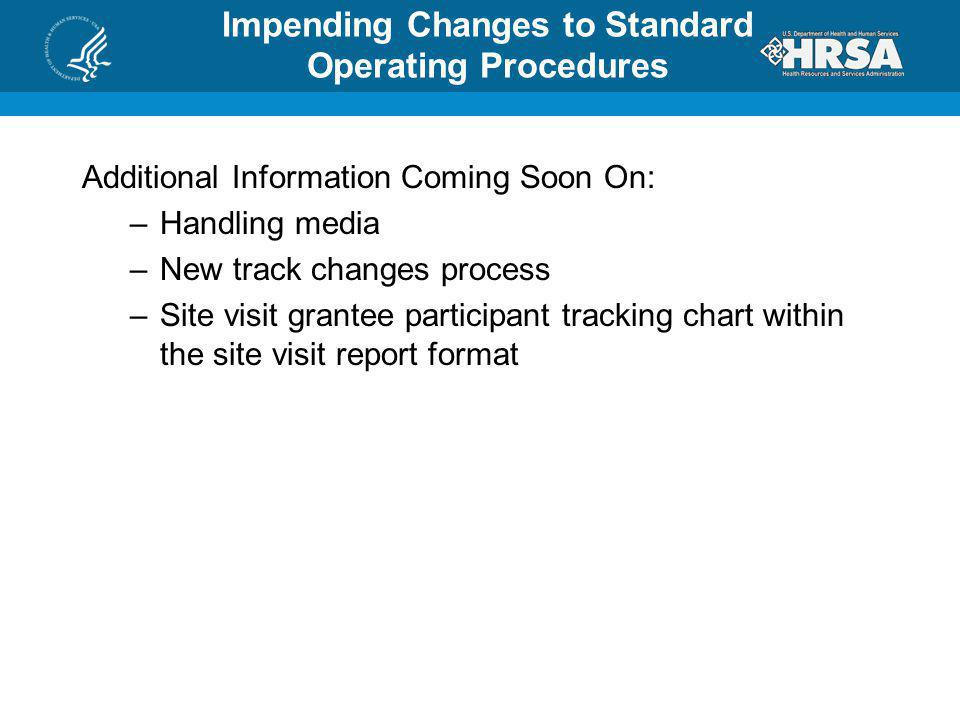 Impending Changes to Standard Operating Procedures