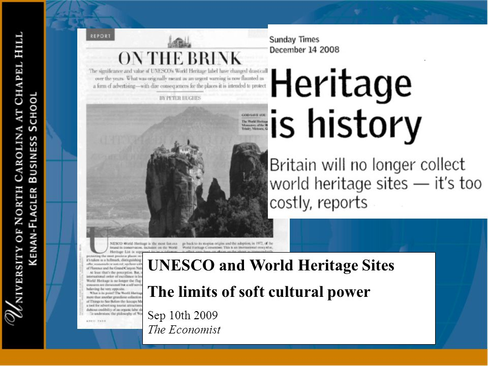 UNESCO and World Heritage Sites The limits of soft cultural power