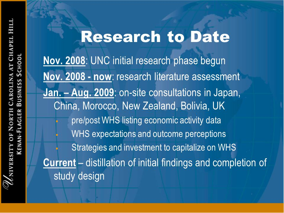 Research to Date Nov. 2008: UNC initial research phase begun