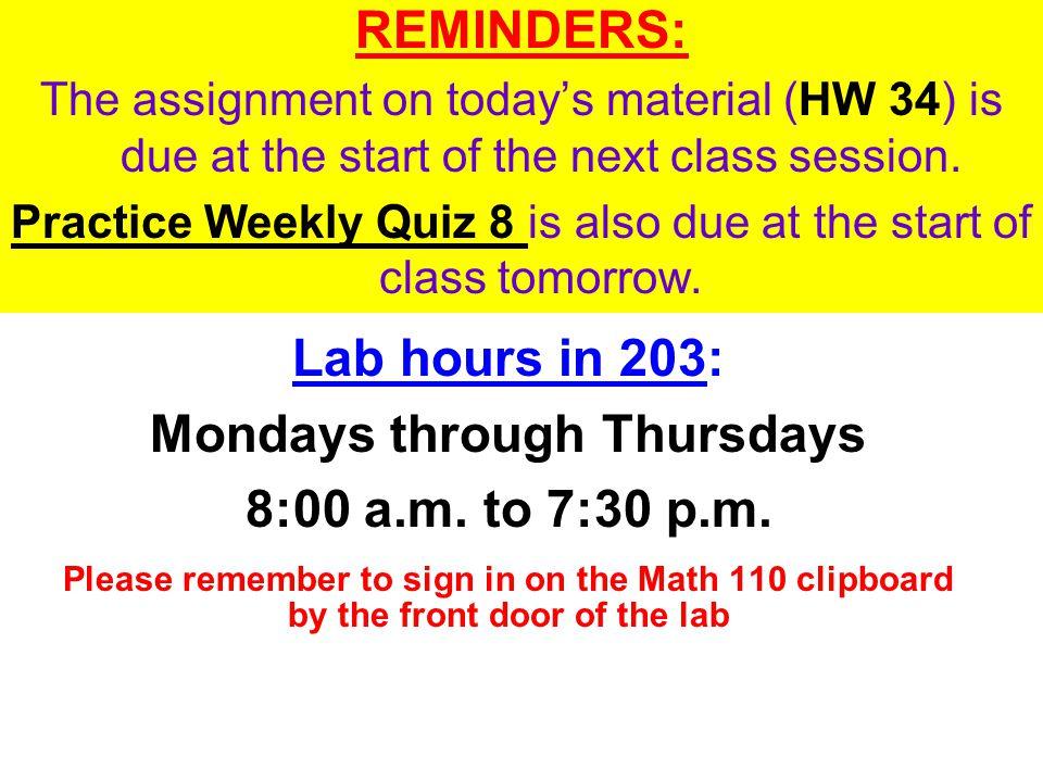 Mondays through Thursdays 8:00 a.m. to 7:30 p.m.