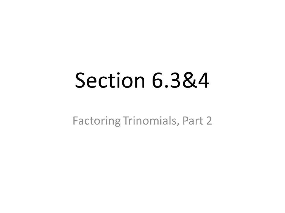 Factoring Trinomials, Part 2
