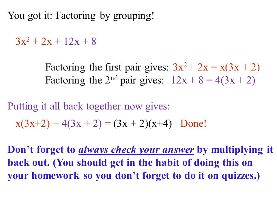 You got it: Factoring by grouping!