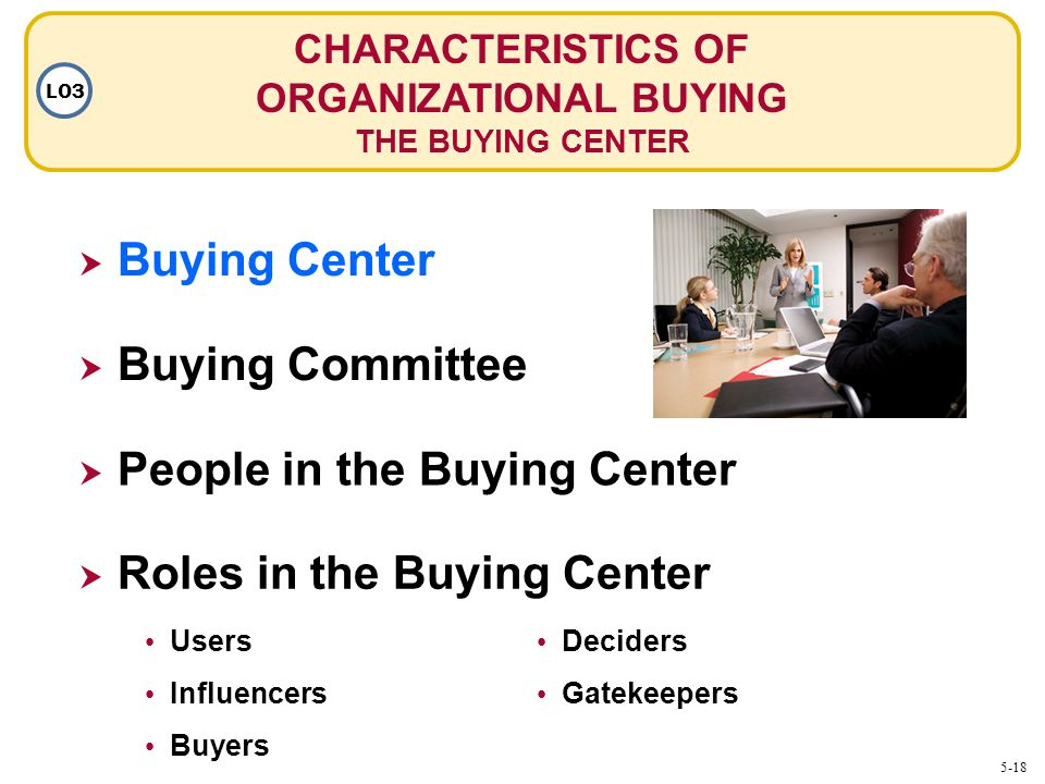 CHARACTERISTICS OF ORGANIZATIONAL BUYING
