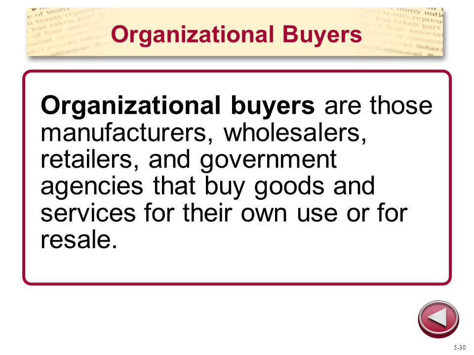 Organizational Buyers