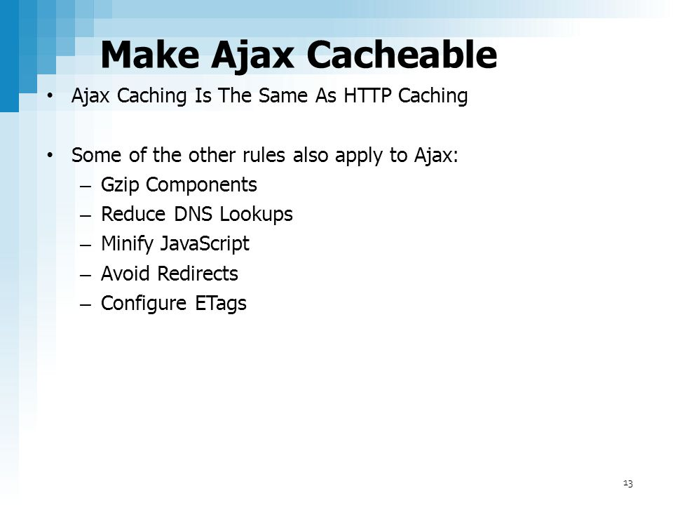 Make Ajax Cacheable Ajax Caching Is The Same As HTTP Caching