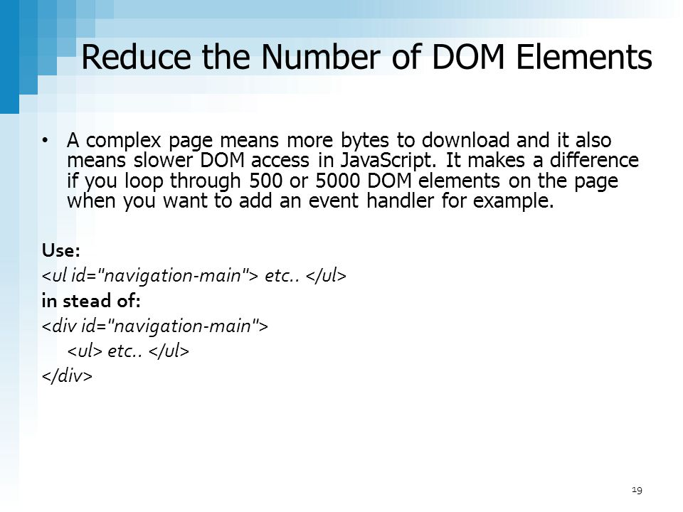 Reduce the Number of DOM Elements