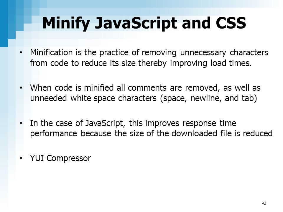 Minify JavaScript and CSS