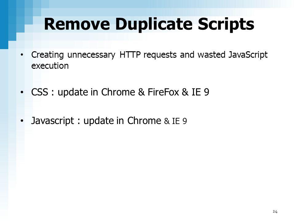 Remove Duplicate Scripts