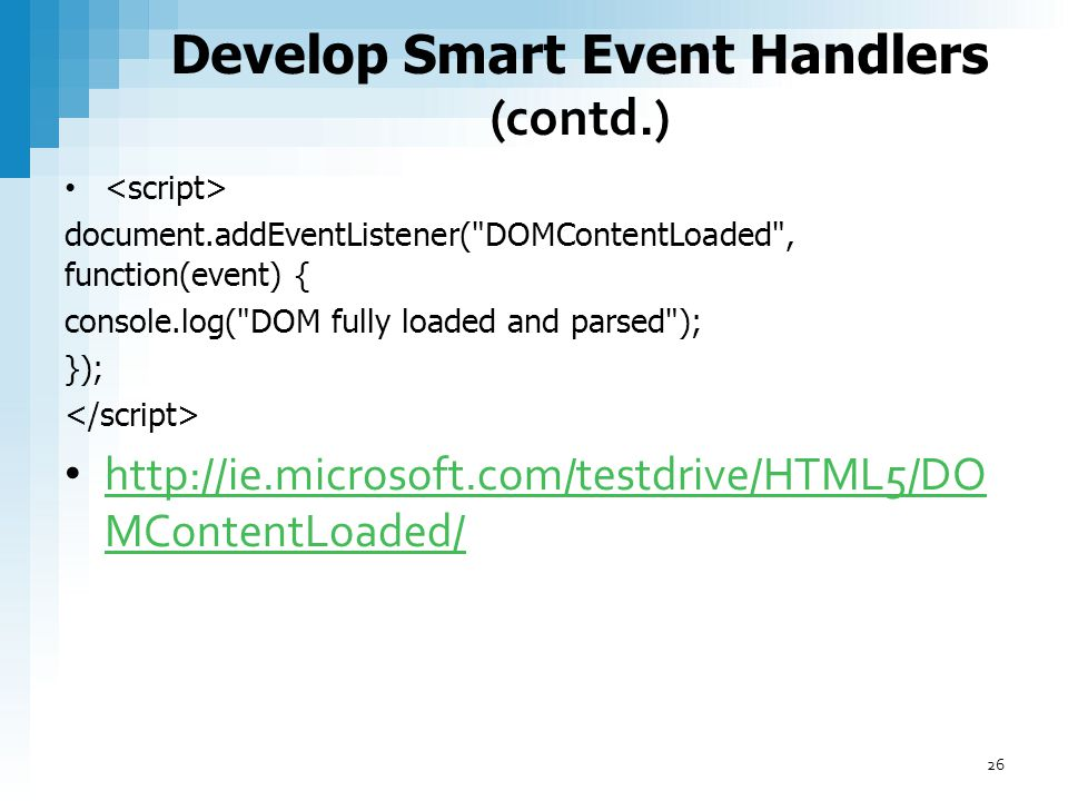 Develop Smart Event Handlers (contd.)