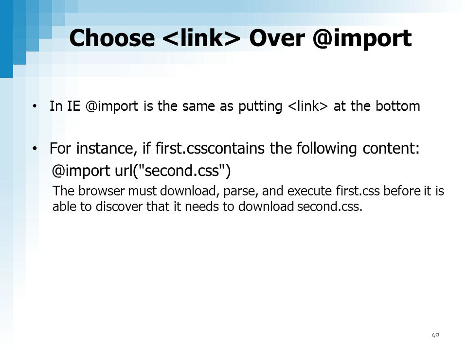 Choose <link> Over @import