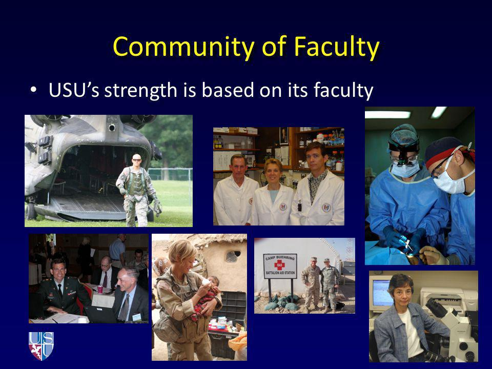 Community of Faculty USU's strength is based on its faculty