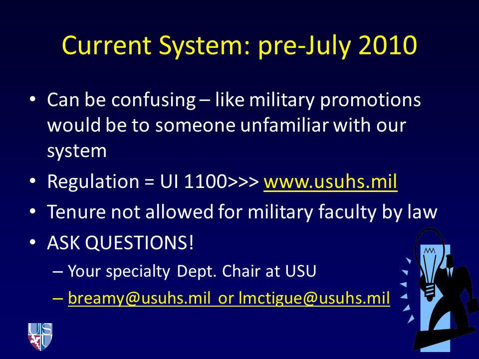 Current System: pre-July 2010